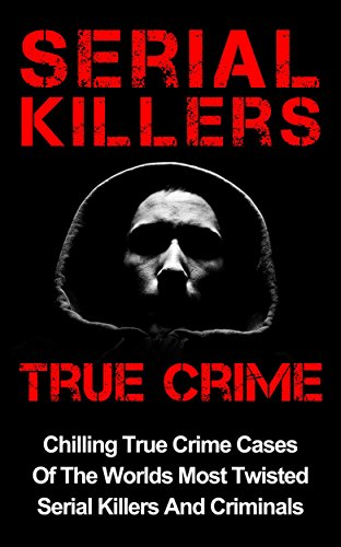 Chilling True Crime Cases Of The Worlds Most Twisted Serial Killers And CriminalsA lot of people have hobbies - most of the time, that hobby is directed by their penchant for a certain thing; sometimes travel and exploration, sometimes food, and in o...