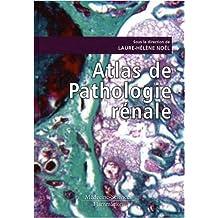Atlas de Pathologie Renale