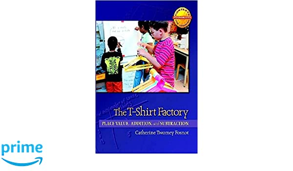Amazon.com: The T-Shirt Factory: Place Value, Addition, and ...