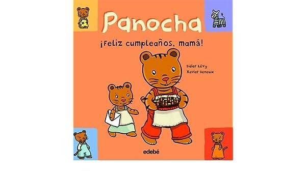 Panocha. Feliz cumpleanos, mama! (Las Historias De Panocha ...
