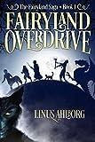Fairyland Overdrive (The Fairyland Saga)