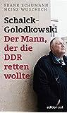 Schalck-Golodkowski: Der Mann, der die DDR retten wollte (edition ost)
