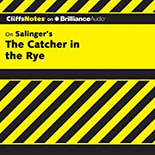 The Catcher in the Rye: CliffsNotes Audiobook by Stanley P. Baldwin M.A. Narrated by Nick Podehl