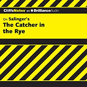 The Catcher in the Rye: CliffsNotes Audiobook