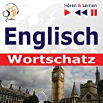 Englisch - Wortschatz: Irregular Verbs Part 1 / Irregular Verbs Part 2 / Idioms Part 1 & 2 / Phrasal Verbs in situations (Hören & Lernen) | Dorota Guzik,Dominika Tkaczyk