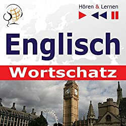 Englisch - Wortschatz: Irregular Verbs Part 1 / Irregular Verbs Part 2 / Idioms Part 1 & 2 / Phrasal Verbs in situations (Hören & Lernen)