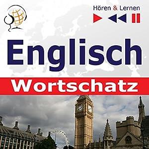 Englisch Wortschatz - Hören und Lernen Hörbuch