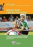 Non solo rugby... E non solo per il rugby: 1