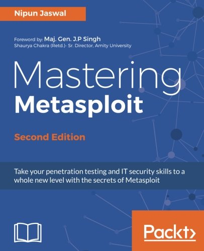 Mastering Metasploit - Second Edition