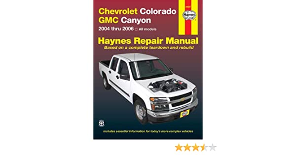 Chevrolet Colorado GMC Canyon '04'06 Haynes Repair Manual