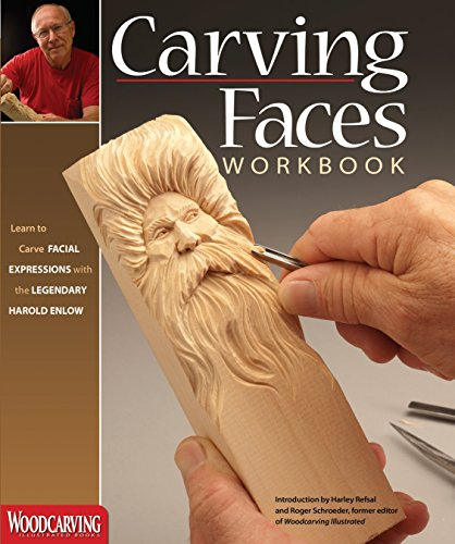 Wonderful Carving - Carving Faces Workbook: Learn to Carve Facial Expressions with the Legendary Harold Enlow (Fox Chapel Publishing) Detailed Lips, Eyes, Noses, and Hair to Add Expressive Life to Your Woodcarvings