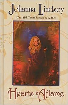 Hearts Aflame (Thorndike Famous Authors) by Johanna Lindsey (2010-05-19)