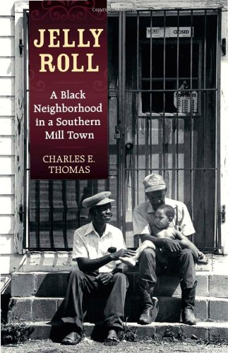 Jelly Roll: A Black Neighborhood in a Southern Mill Town PDF ePub fb2 book