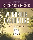 Wondrous Encounters, Richard Rohr, 0867169877