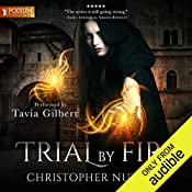 Trial by Fire: Schooled in Magic, Book 7 | Christopher G. Nuttall