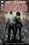 Walking Dead #100 Marc Silvestri Cover B First Appearance of Negan