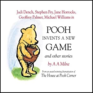 Winnie the Pooh: Pooh Invents a New Game (Dramatised) Hörspiel