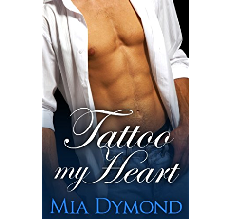 Tattoo My Heart Heroes Of Seaside Point Book 1 Kindle Edition By Dymond Mia Literature Fiction Kindle Ebooks Amazon Com