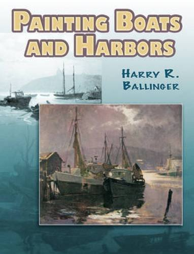 Painting Boats And Harbors (Dover Art Instruction)