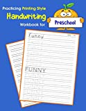 Practicing Printing Style Handwriting Workbook for Preschool: Tracing and writing Dolch sight words pre-k level (Dolch sight words Printing Style Handwriting)