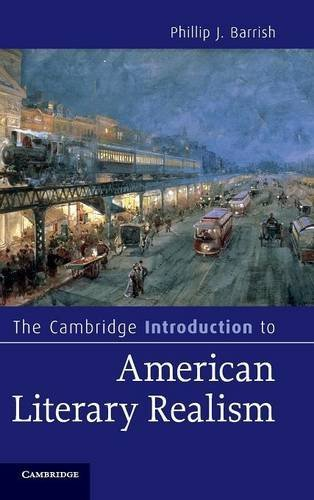 Read Online The Cambridge Introduction to American Literary Realism (Cambridge Introductions to Literature) PDF