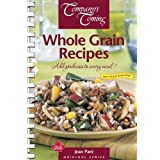 Whole Grain Recipes: Add Goodness to Every Meal!