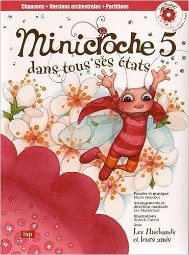 Lire un Minicroche 5 Dans Tous Ses Etas (Livre CD) epub pdf