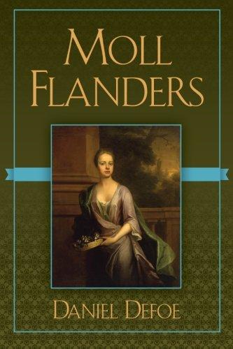 Moll Flanders: Defoe, Daniel: 9781619493230: Amazon.com: Books