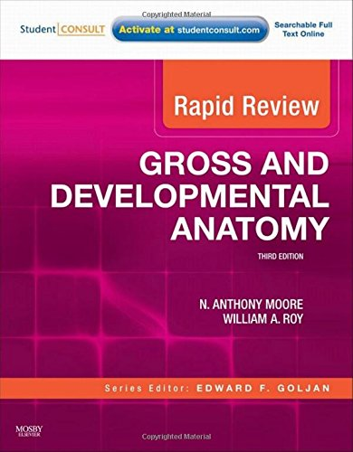 Rapid Review Gross and Developmental Anatomy: With STUDENT CONSULT Online Access, 3e
