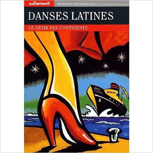 Livre gratuits en ligne Danses latines, le désir des continents et Le journal autrement pdf, epub