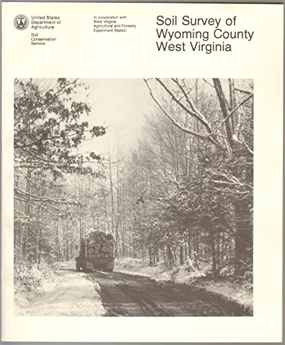 Soil Survey of Wyoming County, West Virginia