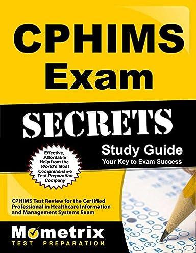 cphims exam secrets study guide cphims test review for the rh amazon com cphims exam secrets study guide cphims exam secrets study guide
