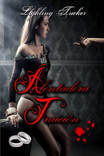 Alentadora Traición (Spanish Edition)