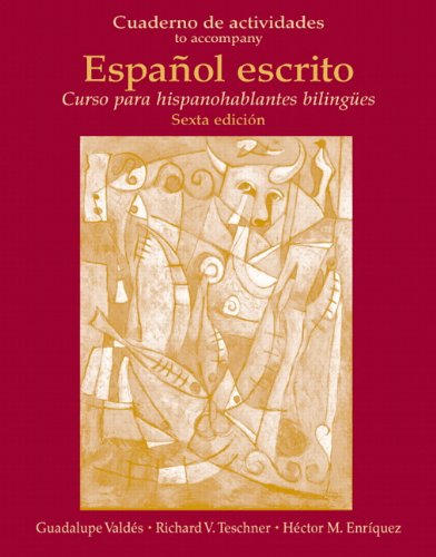 Cuaderno de Actividades (Workbook) for Español escrito: Curso para hispanohablantes bilingües