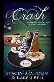 Crash (The Crash Series Book 1)