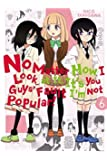 No Matter How I Look at It, It's You Guys' Fault I'm Not Popular!, Vol. 6