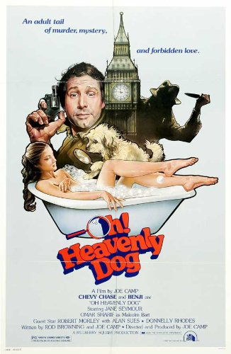 Oh, Heavenly Dog! Poster Chevy Chase Jane Seymour Omar Sharif