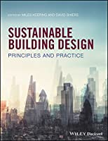 Sustainable Building Design: Principles and Practice Front Cover