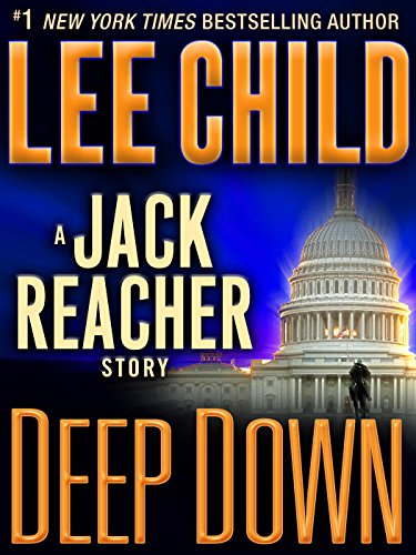 deep-down-a-jack-reacher-story