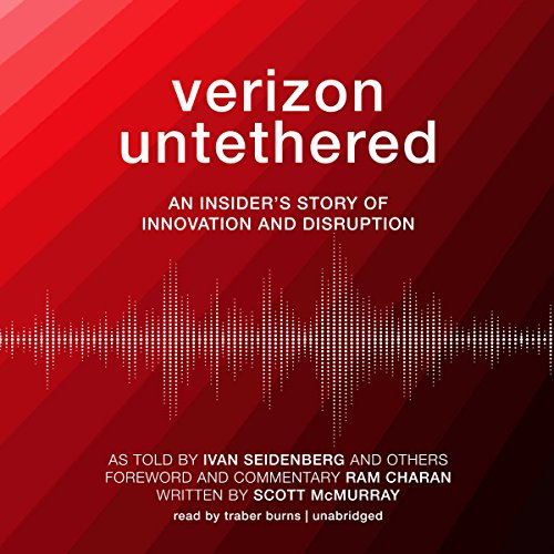 Verizon Untethered: An Insider's Story of Innovation and Disruption by Blackstone Audio, Inc.