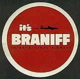"It's Braniff International Airways DC-6 baggage sticker unused 3 3/4"" diameter"