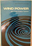 Wind Power and Other Energy Options, David R. Inglis, 0472093037