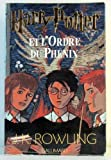 harry potter t 5 ; harry potter et l ordre du phenix