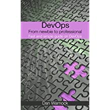DevOps: From newbie to professional. Fast and simple guide to DevOps