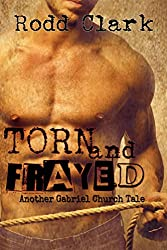 Torn and Frayed (A Gabriel Church Tale Book 2)