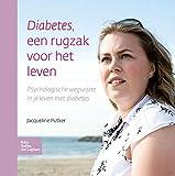 Diabetes, Een Rugzak Voor Het Leven, Putker, J. E., 9031374237