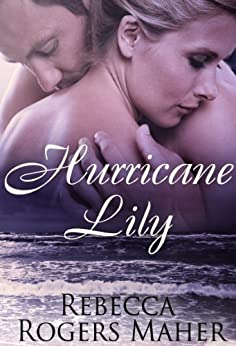 Hurricane Lily by [Maher, Rebecca Rogers]