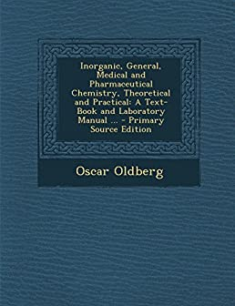 inorganic general medical and pharmaceutical chemistry rh amazon com General Chemistry Lab Chemistry Textbook