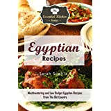 Egyptian Recipes: Mouthwatering and Low Budget Egyptian Recipes From The Old Country (The Essential Kitchen Series Book 110)