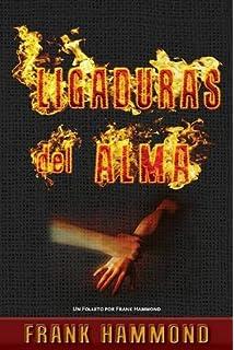 Ligaduras del Alma (Spanish Edition)